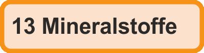 Fellanalyse 13 Mineralstoffe